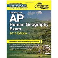 Cracking the AP Human Geography Exam, 2016 Edition by PRINCETON REVIEW, 9780804126205