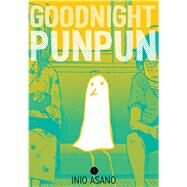 Goodnight Punpun, Vol. 1 by Asano, Inio, 9781421586205