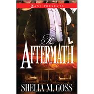 The Aftermath: The Joneses 2 by Goss, Shelia M., 9781593096205