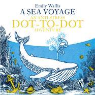 A Sea Voyage by Wallis, Emily, 9780752266206