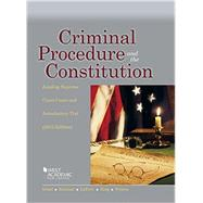 Criminal Procedure and the Constitution 2015 by Israel, Jerold; Kamisar, Yale; Lafave, Wayne; King, Nancy; Primus, Eve, 9781634596206