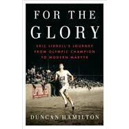 For the Glory by Hamilton, Duncan, 9781594206207