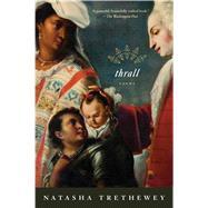 Thrall by Trethewey, Natasha, 9780544586208