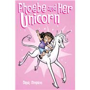 Phoebe and Her Unicorn by Simpson, Dana, 9781449446208