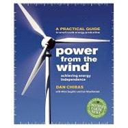 Power From the Wind by Chiras, Dan, 9780865716209