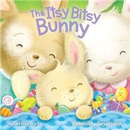 The Itsy Bitsy Bunny by Burton, Jeffrey; Rescek, Sanja, 9781481456210