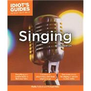Idiot's Guides Singing by Fulford, Phyllis; Miller, Michael, 9781615646210