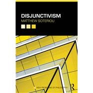 Disjunctivism by Soteriou; Matthew, 9780415686211