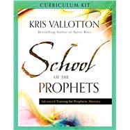 School of the Prophets Curriculum Kit by Vallotton, Kris, 9780800796211