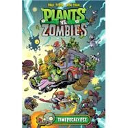 Plants vs. Zombies Volume 2: Timepocalypse by TOBIN, PAULCHAN, RON, 9781616556211