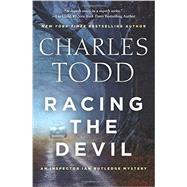Racing the Devil by Todd, Charles, 9780062386212