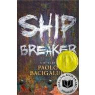 Ship Breaker by Bacigalupi, Paolo, 9780316056212