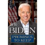 Promises to Keep by Biden, Joe, 9780812976212