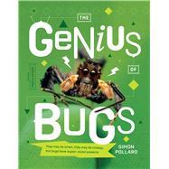 The Genius of Bugs by Pollard, Simon, 9780994136213
