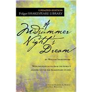 A Midsummer Night's Dream by Shakespeare, William; Mowat, Dr. Barbara A.; Werstine, Paul, 9781501146213