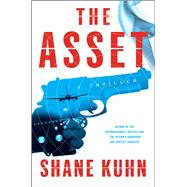 The Asset by Kuhn, Shane, 9781476796215