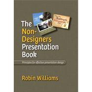 The Non-designer's Presentation Book by Williams, Robin, 9780321656216