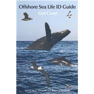 Offshore Sea Life ID Guide by Howell, Steve N. G.; Sullivan, Brian L.; White, Melanie (COL); Johnson, Tom (COL); Patteson, Brian (COL), 9780691166216