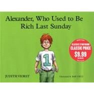 Alexander, Who Used to Be Rich Last Sunday at Biggerbooks.com