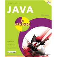 Java in Easy Steps Covers Java 8 by McGrath, Mike, 9781840786217