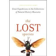 The Lost Species by Kemp, Christopher, 9780226386218