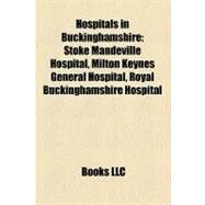 Hospitals in Buckinghamshire by , 9781158596218