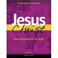 Jesus Christ: God's Revelation to the World by Pennock, Michael; Ave Maria Press, 9781594716218