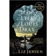 The Ninth Life of Louis Drax by Jensen, Liz, 9781632866219