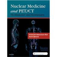 Nuclear Medicine and Pet/Ct: Technology and Techniques by Waterstram-Rich, Kristen M., 9780323356220