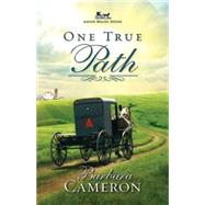 One True Path by Cameron, Barbara, 9781426766220
