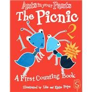 Ants in Your Pants?: The Picnic A First Counting Book by Stewart, David; Pope, Liz; Pope, Kate, 9781910706220