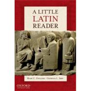 A Little Latin Reader by English, Mary C.; Irby, Georgia L., 9780199846221