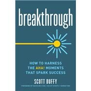 Breakthrough by Duffy, Scott; Meltzer, David, 9781599186221