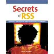 Secrets of RSS by Holzner, Steven, 9780321426222