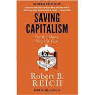 Saving Capitalism by Reich, Robert B., 9780345806222