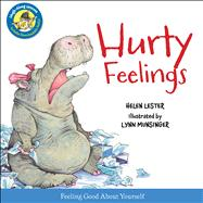 Hurty Feelings by Munsinger, Lynn; Lester, Helen, 9780544106222