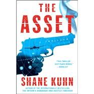 The Asset by Kuhn, Shane, 9781476796222