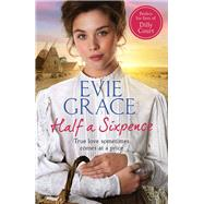 Half a Sixpence by Grace, Evie, 9781784756222