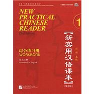 New Practical Chinese Reader, Vol. 1: Workbook by BEIJING LANGUAGE AND CULTURE UNIVERSITY PRESS, 9787561926222