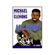 All Heart : The Autobiography of Michael