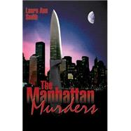 The Manhattan Murders by Smith, Laura Ann, 9780741406224