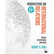 Perspectives on International Relations by Nau, Henry R., 9781506396224