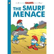 The Smurfs #22: The Smurf Menace by Peyo, 9781629916224