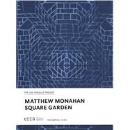 Square Garden by Monahan, Matthew (ART); Marta, Karen; Roettinger, Brian, 9783863356224