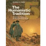 The Humanistic Tradition Book 5: Romanticism, Realism, and the Nineteenth-century World by Fiero, Gloria, 9780077346225