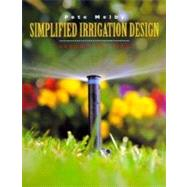 Simplified Irrigation Design by Melby, Pete, 9780471286226