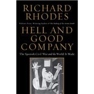 Hell and Good Company by Rhodes, Richard, 9781451696226