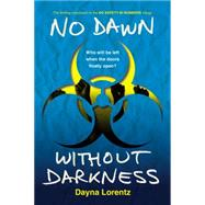 No Dawn Without Darkness by Lorentz, Dayna, 9780142426227