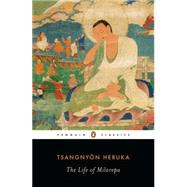 The Life of Milarepa by Heruka, Tsangnyon; Quintman, Andrew; Lopez, Donald S., 9780143106227