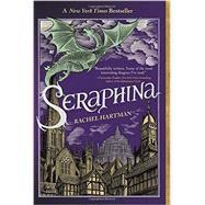 Seraphina by HARTMAN, RACHEL, 9780375866227